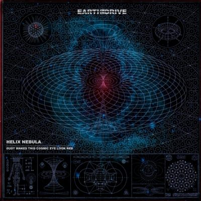 Earth Drive - Helix Nebula (2020)