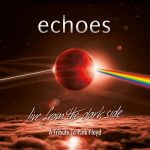 Echoes - Live From The Dark Side (A Tribute To Pink Floyd) (2019) [BDRip, 1080i]