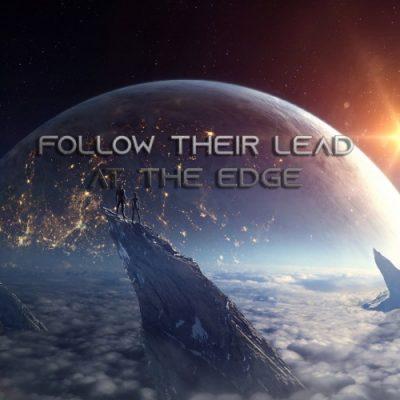Follow Their Lead – At The Edge (2020)