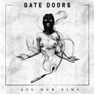 Gate Doors - All Our Sins (2020)