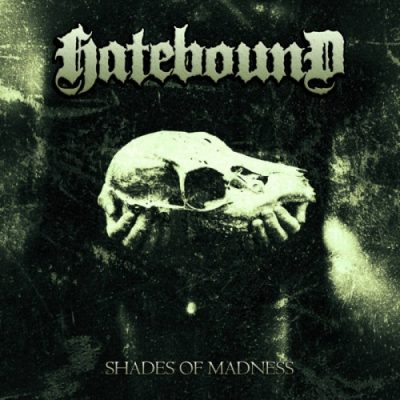 Hatebound - Shades of Madness (2020)
