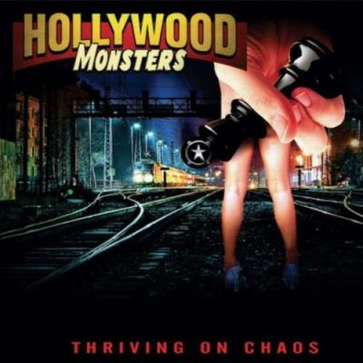 Hollywood Monsters - Thriving On Chaos (2019)