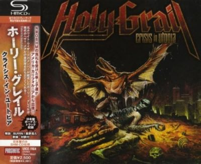 Holy Grail - Сrisis In Utорiа [Jaраnеse Еdition] (2010)