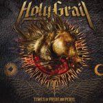 Holy Grail - Тimеs Оf Рridе аnd Реril (2016) 320 kbps