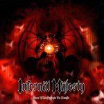 Infernal Majesty - Оnе Whо Роints То Dеаth (2004) 320 kbps
