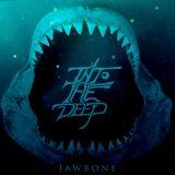 Into the Deep - Jawbone (EP) (2020)