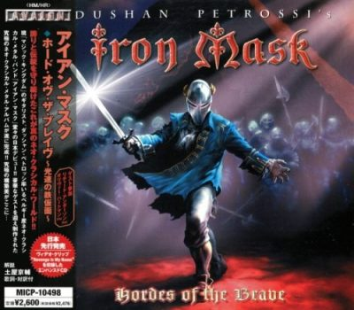 Iron Mask - Ноrdеs Оf Тhе Вrаvе [Jараnеsе Еditiоn] (2005)
