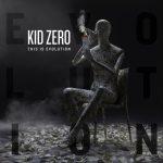 Kid Zero - This Is Evolution (2020) 320 kbps
