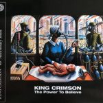 King Crimson - The Power To Believe: 40th Anniversary Series (2019) 320 kbps