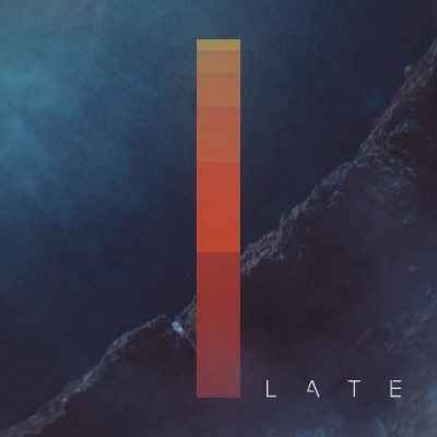Late - The One And I (2020)