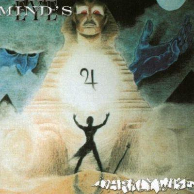 Mind's Eye - Dаrklу Wisе (1992) [2018]