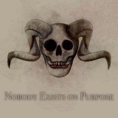 Nobody Exists on Purpose - Nobody Exists on Purpose (2020)