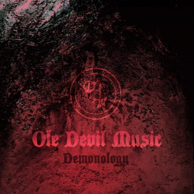Ole Devil Music - Demonology (2020)