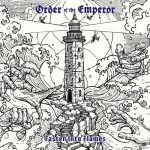 Order Of The Emperor - Faster Into Flames (2020) 320 kbps