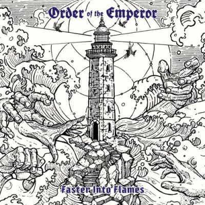 Order Of The Emperor - Faster Into Flames (2020)