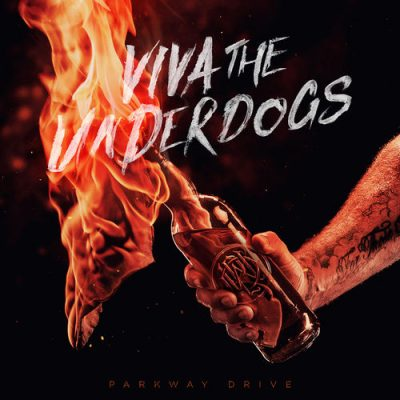 Parkway Drive - Viva The Underdogs (2020)