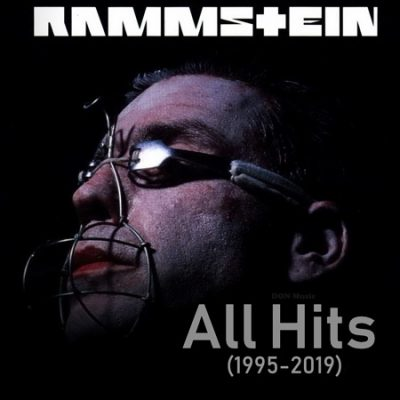 Rammstein - All Hits (1995-2019) (2020) (Compilation)