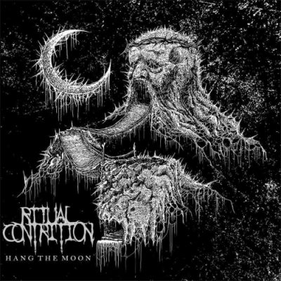 Ritual Contrition - Hang the Moon (2020)