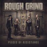 Rough Grind - Pieces of Resistance (2020) 320 kbps