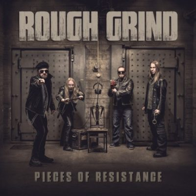 Rough Grind - Pieces of Resistance (2020)