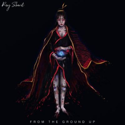 Roy Shavit - From the Ground Up (2020)