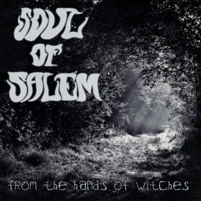 SOUL of SALEM - From the Hands of Witches (2020)