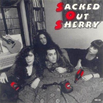 Sacked Out Sherry - Sacked Out Sherry (1992)