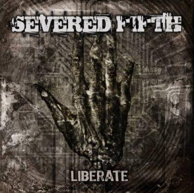Severed Fifth - Libеrаtе (2012)
