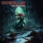 Shadowkiller - Dark Awakening (2020) 320 kbps