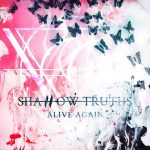 Shallow Truths - Alive Again (2020) 320 kbps