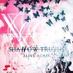 Shallow Truths - Alive Again (2020) 320 kbps