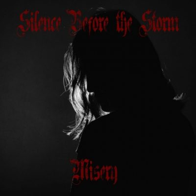 Silence Before the Storm - Misery (2020)