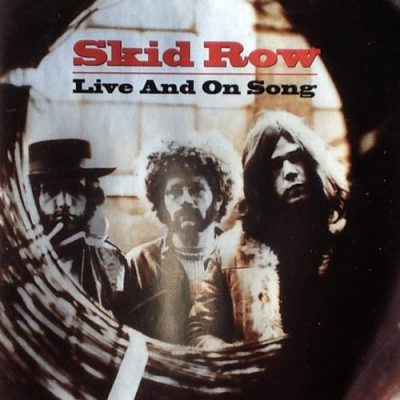 Skid Row - Live And On Song (2006)