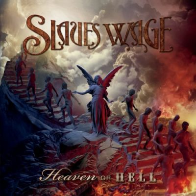 Slaves Wage - Heaven Or Hell (2020)