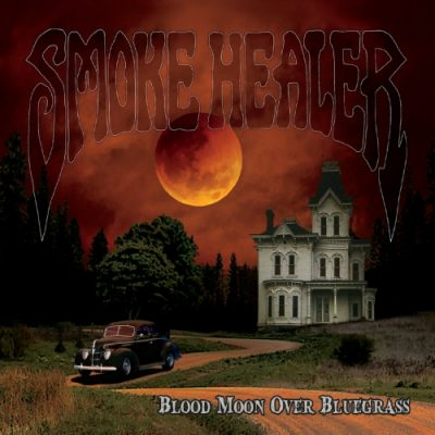 Smoke Healer - Blood Moon over Bluegrass (EP) (2020)
