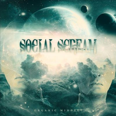 Social Scream - Organic Mindset (2020)