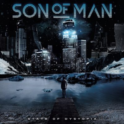 Son Of Man - State Of Dystopia (2020)