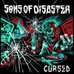 Sons Of Disaster - Cursed (2020) 320 kbps