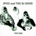 Spice And The RJ Band (Band of Spice) - Discography (2007-2010) 320 kbps