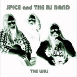 Spice And The RJ Band (Band of Spice) - Discography (2007-2010)