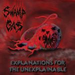 Swamp Gas - Explanations For The Unexplainable (2020) 320 kbps
