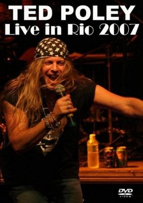 Ted Poley - Live in Rio 2007 [DVDRip]