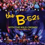 The B-52's - With The Wild Crowd! Live In Athens, GA (2011) [DVDRip]