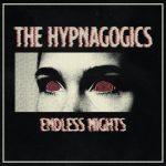 The Hypnagogics - Endless Nights (2020) 320 kbps