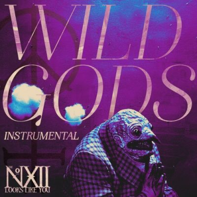 The Number Twelve Looks Like You - Wild Gods (Instrumental) (2020)