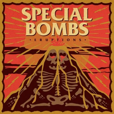 The Special Bombs - Eruptions (2020)