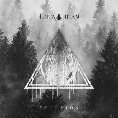 Tinta Hitam - Delusion (2020)