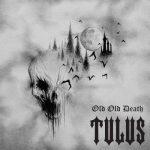 Tulus - Old Old Death (2020) 320 kbps