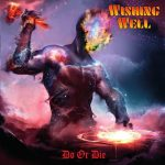 Wishing Well - Do Or Die (2020) 320 kbps