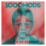 1000mods - Youth of Dissent (2020) 320 kbps